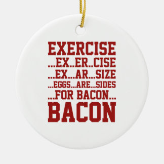 Exercise Bacon Christmas Ornament