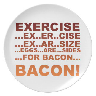 Exercise bacon plate