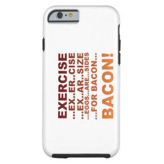 Exercise bacon tough iPhone 6 case