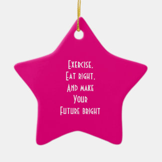 exercise, eat right christmas ornament