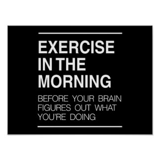 Exercise in the Morning Poster