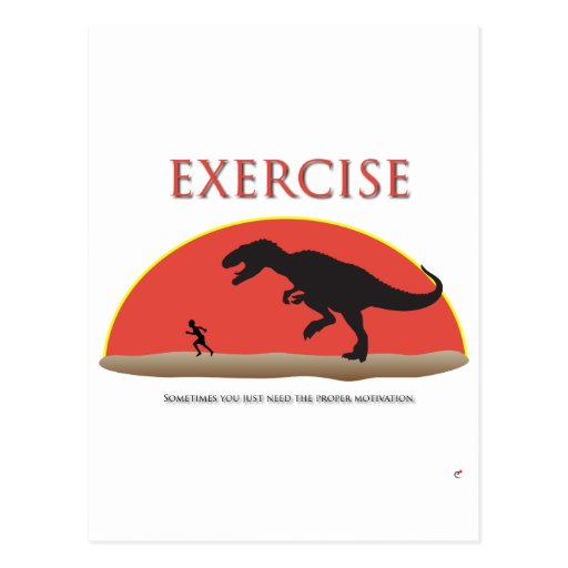 Exercise - Proper Motivation Post Card