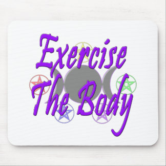 Exercise The Body Mouse Pad
