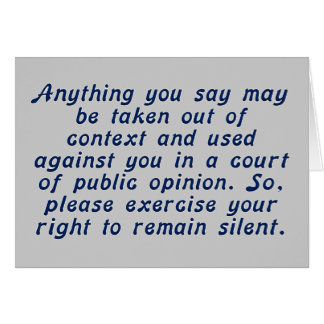 Exercise your judgment and keep your mouth shut greeting card