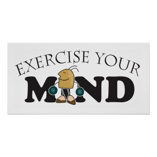 Exercise your Mind Poster