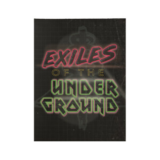 Exiles of the Underground Logo Black Wood Poster