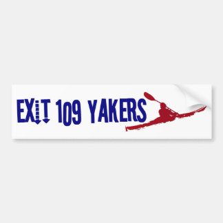 Exit 109 Yakers Bumber Sticker White Bumper Sticker
