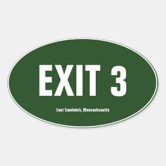 Exit 3 East Sandwich Massachusetts Oval Bumper Oval Sticker