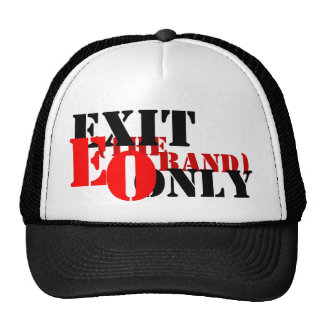 EXIT ONLY HAT