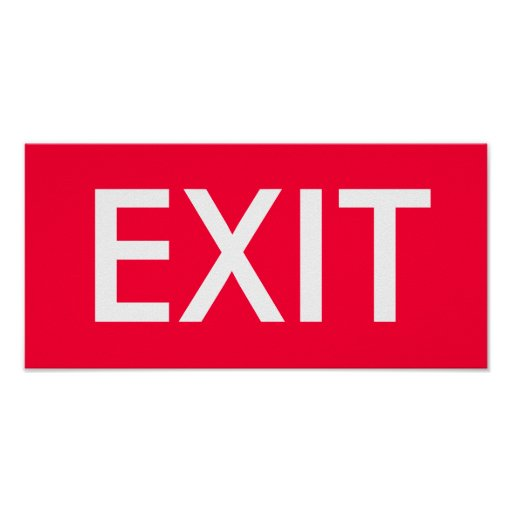 EXIT POSTERS