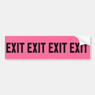 Exit, Way Out Bumper Sticker