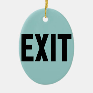 Exit, Way Out Ceramic Oval Decoration