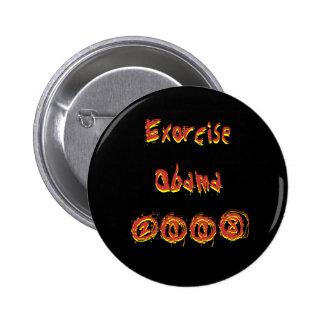 ExorciseObama2008 Exorcise Obama2008 Pinback Buttons