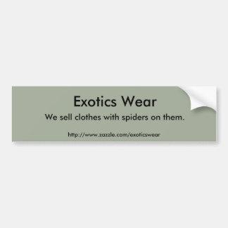 Exotics Wear bumper sticker