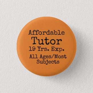 Expand your freelance tutoring business! 3 cm round badge