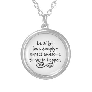 expect awesome things to happen Necklace