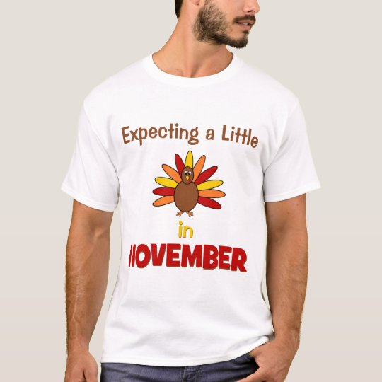 Expecting A Little Turkey in November! T-Shirt