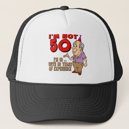 Experienced 18 Year Old 50th Birthday Gifts Trucker Hat Zazzle Co Uk