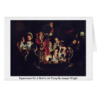 Experiment On A Bird In Air Pump By Joseph Wright Card