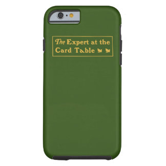 Expert at the Card Table Tough iPhone 6 case