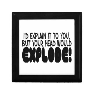 Explanation Would Make Head Explode Small Square Gift Box