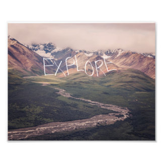 Explore Alaska | Inspirational Photo Print