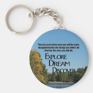 Explore, Dream & Discover Keychain