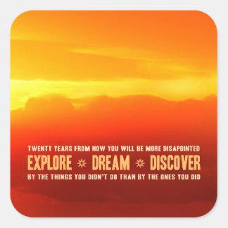 Explore. Dream. Discover. Square Sticker