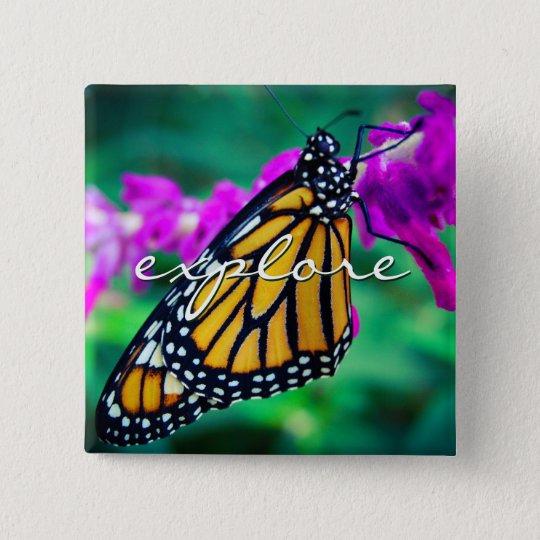 """Explore"" orange monarch butterfly photo button"