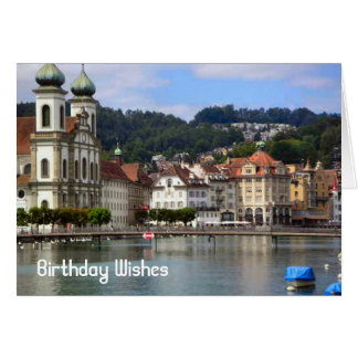 Explore Switzerland, Luzern Greeting Card