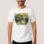 Explore Your World Tshirt