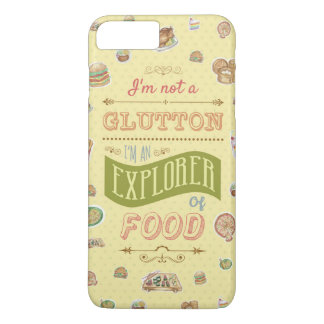 Explorer Of Food Quoted Typography iPhone 7 Plus Case
