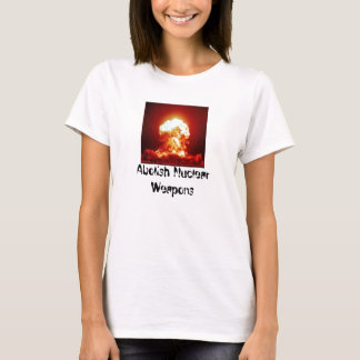 explosion, Abolish Nuclear Weapons - Customized T-Shirt