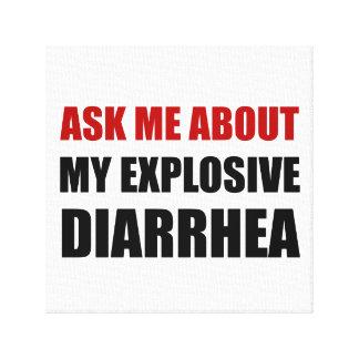 Explosive Diarrhea Canvas Print