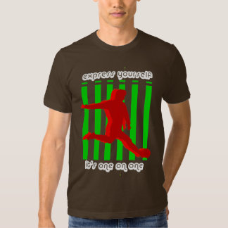 Express Yourself soccer design T Shirts