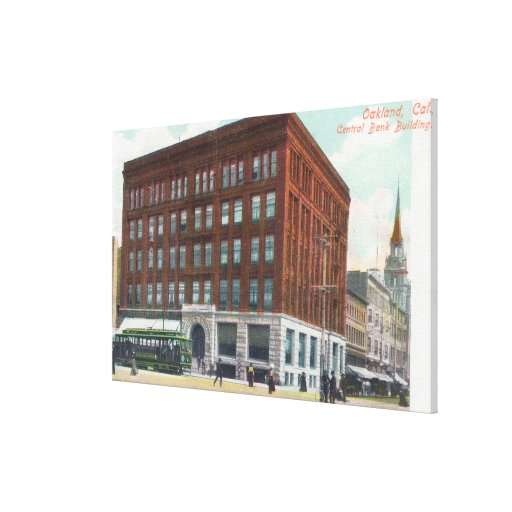 Exterior View of Central Bank BldgOakland, CA Stretched Canvas Print
