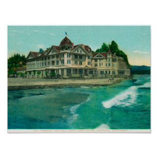 Exterior View of the Famous Capitola Hotel Poster