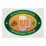 Exterminating Drinking Team Posters