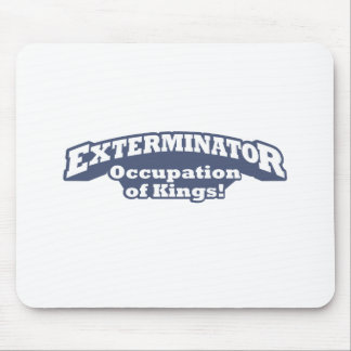 Exterminator Kings Mouse Pads