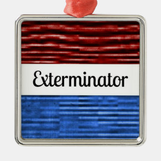 Exterminator Patriotic Christmas Ornament