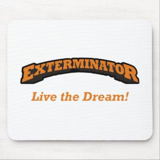 Exterminators Dream Mouse Pads