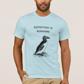 Extinction is Aukward T-Shirt