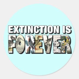 Extinction Is Forever Round Sticker