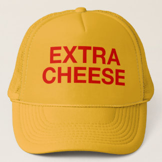 EXTRA CHEESE fun slogan trucker hat
