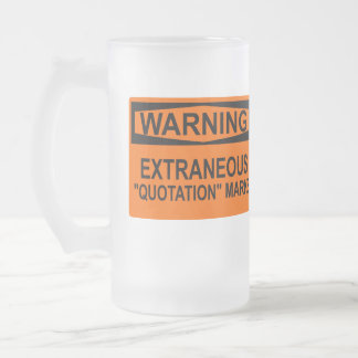 """Extraneous """"Quotation"""" Marks Sign Mugs"""