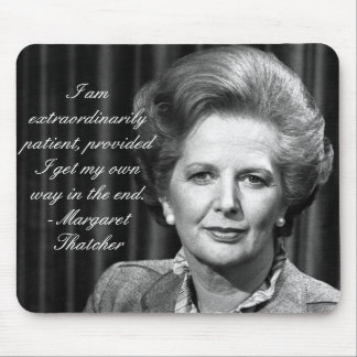Extraordinarily patient - Mrs. Thatcher Mouse Pad