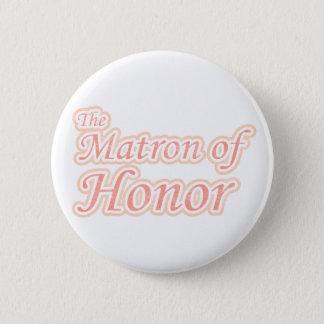 Extravaganza Matron of Honor 6 Cm Round Badge