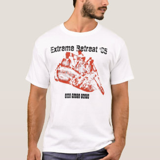 Extreme Retreat T-shirt