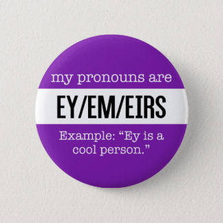 Ey/Em Pronouns – Gender Creative Flag 6 Cm Round Badge