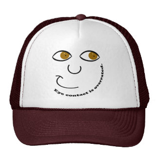 Eye Contact is Overrated Hats